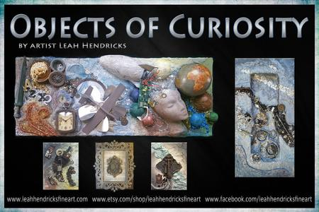 Objects of Curiosity - Repurposed Mixed Media