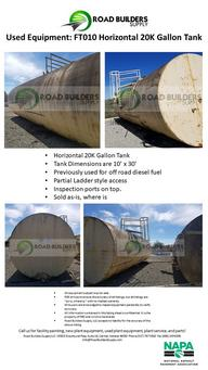 Horizontal 20K Gallon Tank Tank Dimensions are 10' x 30' Previously used for off road diesel fuel Partial Ladder style access Inspection ports on top. Sold As is where is