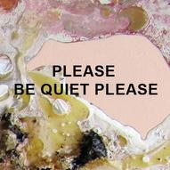 Chris Dennis. Please Be Quiet Please Paintings.