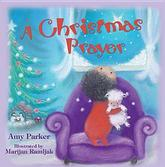 A Christmas Prayer by Amy Parker