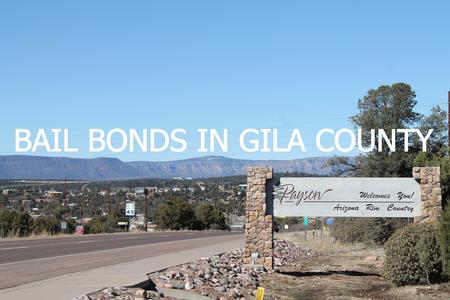 bail bonds bail bonds bail bonds gila county jail