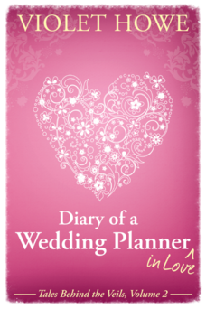 Diaryy of a Wedding Planner in Love by Violet Howe