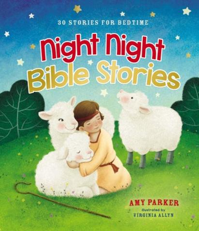 Night Night Bible Stories-Coming Soon!
