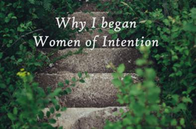 Why I began Women of Intention by Vicki Fox