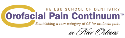 LSU Orofacial Pain Continuum™ in New Orleans
