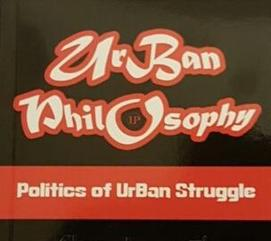 Projects urban philosophy politics of urban struggle is a blueprint for the pan african liberation struggle its a guideline of struggle and serves as protocol of malvernweather Choice Image