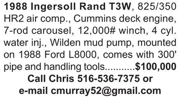 1988 Ingersoll Rand T3W, 825/350 HR2 air comp., Cummins deck engine, 7-rod carousel, 12,000# winch, 4 cyl. water inj., Wilden mud pump, mounted on 1988 Ford L8000, comes with 300' pipe and handling tools