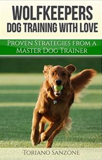 Wolfkeepers Dog Training with Love Cover