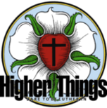 Higher Things: Youth & Family Discipleship for confessional Lutherans