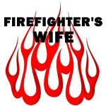 Firefighter Wife Classic Flames