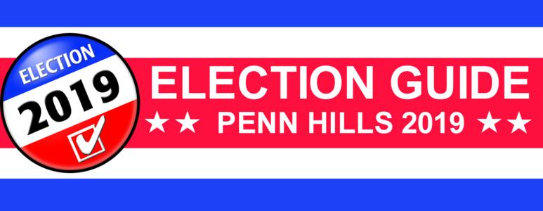 2019 Penn Hills Primary Voter Guide