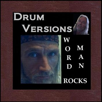 Drum Versions - Album - Word Man Rocks