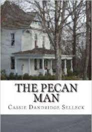 The Pecan Man, Cassie Dandridge Selleck