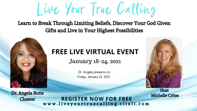Live Your True Calling Michelle Crites featuring Dr Angela Chester