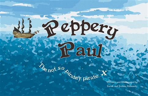 Peppery Paul - The not so piratey pirate