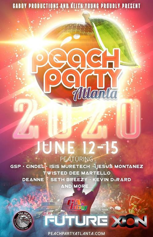 June 12-15, 2020 - PEACH PARTY Atlanta with DJs' GSP, Cindel, Isis Muretech, Jesus Montanez, Twisted Dee Martello, Deanne, Seth Breezy, Kevin Durard and more!