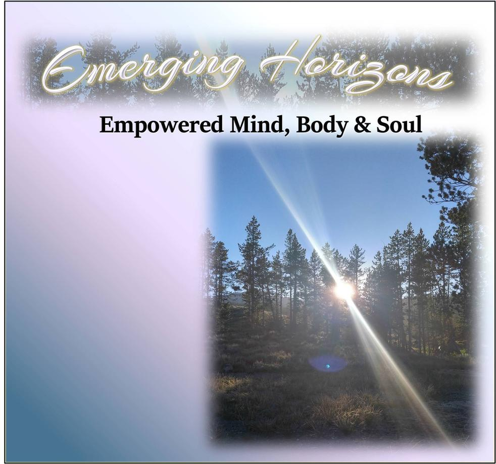 Emerging Horizons - Empowered Mind Body Soul