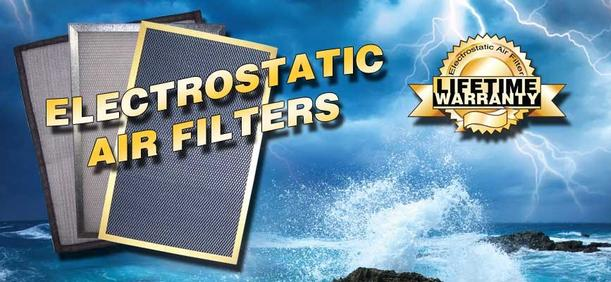 Electrostatic air filters, lifetime warranty