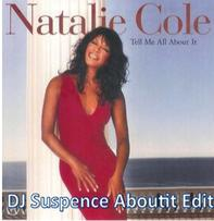 Natalie Cole, DJ Suspence, Latin House, House, Club, Dance, Tell, Me, About, It