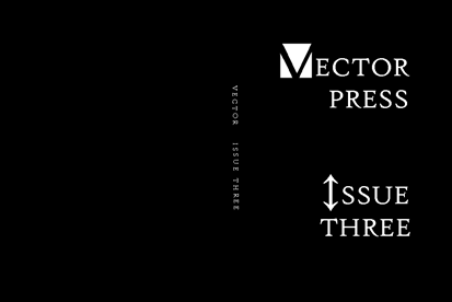 Vector Press Issue Three