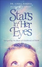 Stars In Her Eyes, Navigating the Maze of Childhood Autism