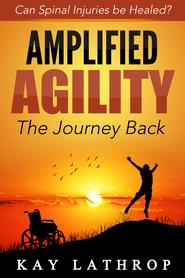 Amplified Agility