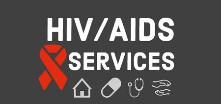 Grey box with white text hiv/aids services red ribbon, hose, pill, doctor, and hands icon