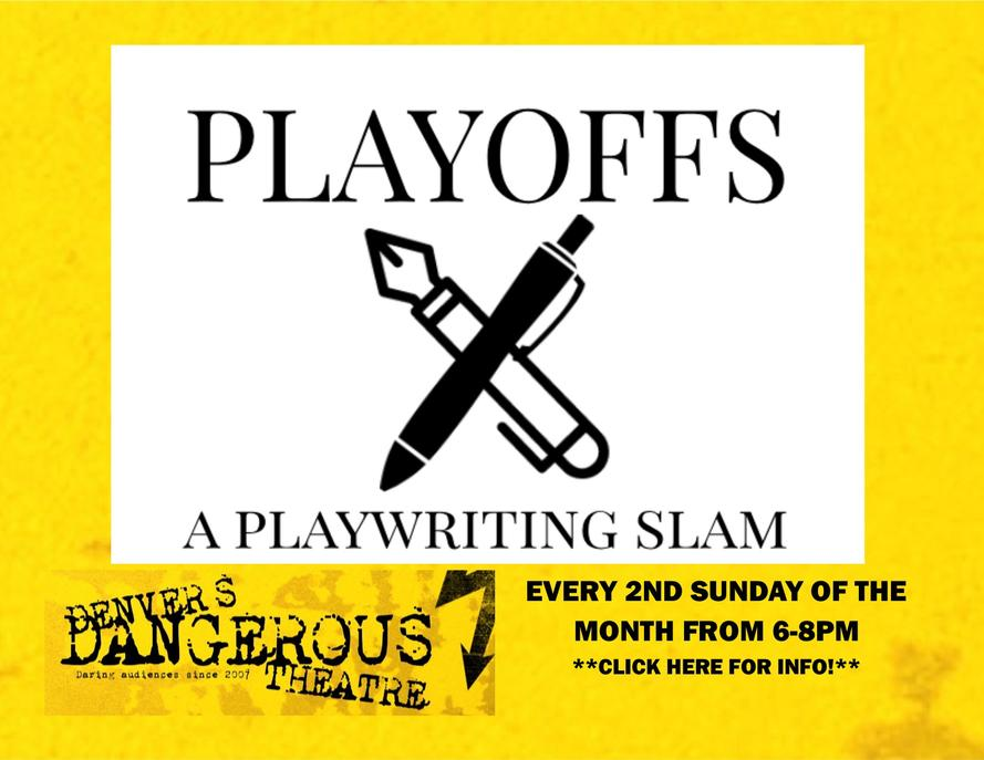 Playoff Description at Dangerous Theatre
