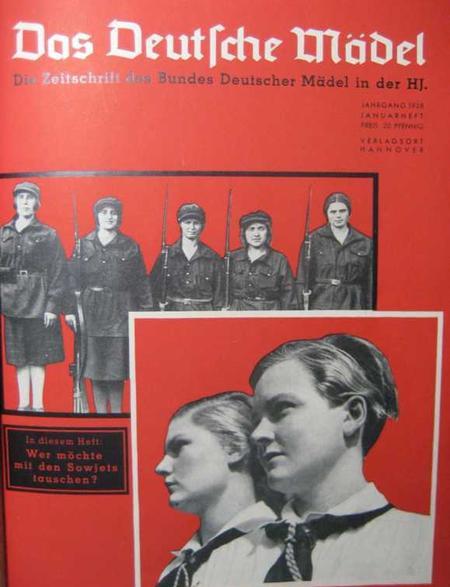 Das deutsche Mädel was the monthly for girls in the Hitler Youth organization. It clearly presents Nazi expectations for what girls should become.