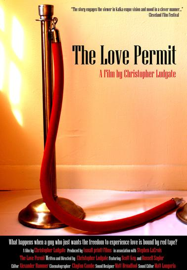 The Love Permit (2010) - by Christopher Ludgate Full Short Film