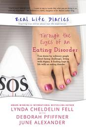 Real Life Diaries Through the Eyes of an Eating Disorder book