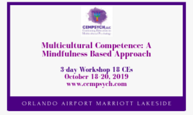 Multicultural Competence: A mindfulness Based Approach Workshop