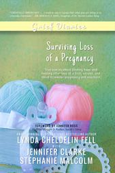 Grief Diaries Surviving Loss of a Pregnancy book