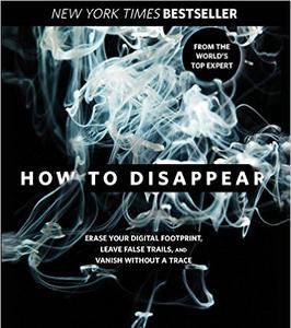How to Disappear, Frank M.Ahearn