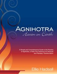 Book, Agnihotra, Havan on Earth, handbook on performing Agnihotra, Vedic healing fire ceremony, Ellie Hadsall