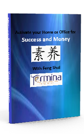 Activate your Home or Office For Success and Money with Feng Shui