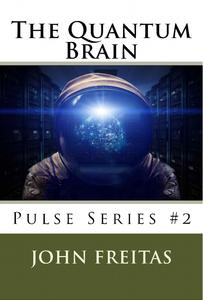 Science fiction book series 2016 The Quantum Brain