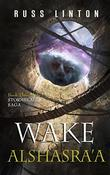 Wake of Alshasra'a by Russ Linton