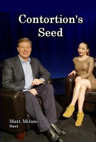 Contortion's Seed - Episode 5
