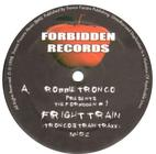Robbie Tronco Fright Train Original Forbidden Records