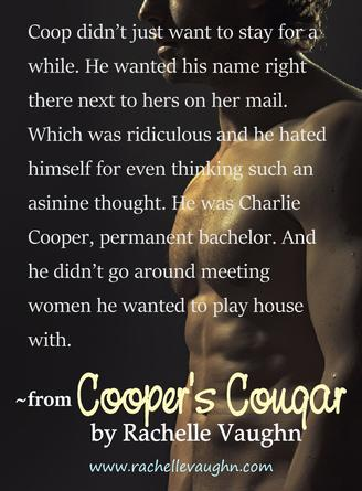Cooper's Cougar by Rachelle Vaughn bad boys of hockey trilogy sexy romance boyfriend book quote