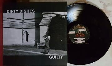 Dirty Dishes GUILTY Record