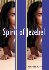 Learn about the spirit of Jezebel today