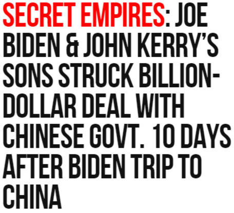 Joe Biden and John Kerry's Sons Struck Billion-Dollar Deal with the Chinese Government 10 Days After Biden Trip to China