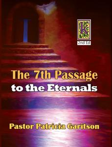 The 7th Passage to the Eternals