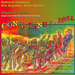 Conga,Conga line in hell, orchestra,American composers, Miguel del Aguila, composer,composing,classical,music,contemporary,American,latin,hispanic,modern,South American,Argentina,del Águila, Buenos Aires,compositores,contemporaneos,actuales,uruguay,komponist,compositeur,musik,Grammy, Award winning,Redwood Symphony Orchestra,Eric Kujawsy