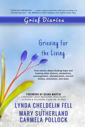 Grief Diaries Grieving for the Living book