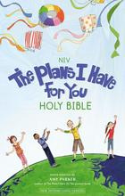 The Plans I Have for You Holy Bible NIV