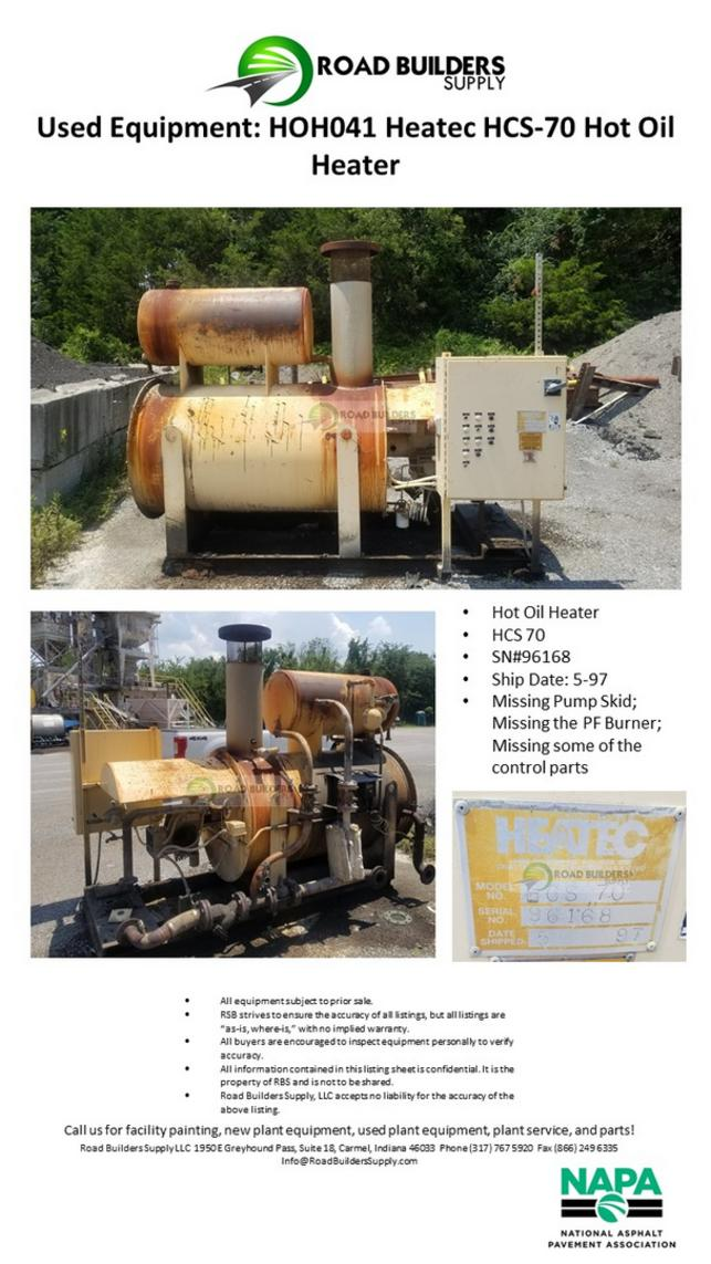 Hot Oil Heater HCS 70 SN#96168 Ship Date: 5-97 Missing Pump Skid; Missing the PF Burner; Missing some of the control parts