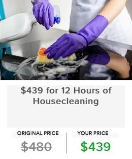 $439 for 12 Hours of Housecleaning